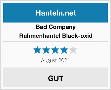 Bad Company Rahmenhantel Black-oxid Test